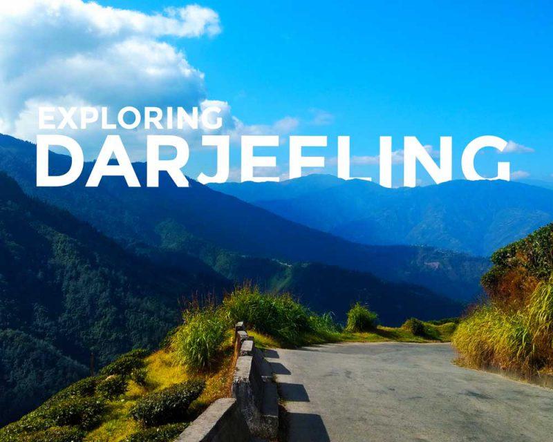 Exploring Darjeeling